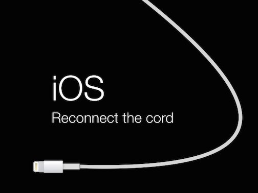 iOS - Reconnect the Cord